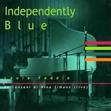 LAURA FEDELE  - INDEPENDENTLY BLUE