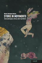 STORIE IN MOVIMENTO - Danzaterapia clinica per bambini