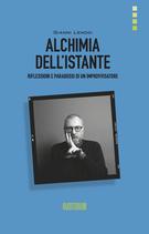 GIANNI LENOCI - ALCHIMIA DELL'ISTANTE