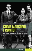 COME NASCONO I COMICI