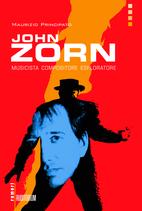 Maurizio Principato - JOHN ZORN