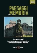 PAESAGGI DELLA MEMORIA - ROCCA MONTEVARMINE