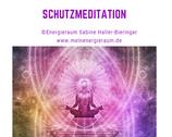 """Meditation: """"Schutzmeditation"""""""