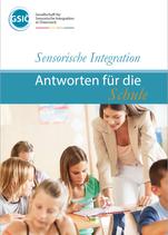 Sensorische Integration - Antworten für die Schule