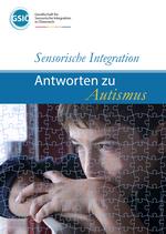 Sensorische Integration - Antworten zu Autismus
