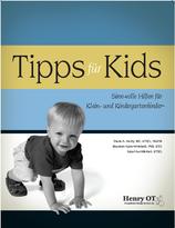 Tipps für Kids - Sinn-volle Hilfen für Klein- und Kindergartenkinder