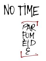 NO TIME PARFUM