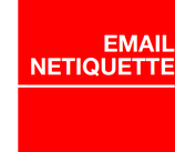 EMAIL NETIQUETTE