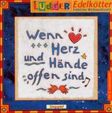 Wenn Herz und Hände offen sind (CD)
