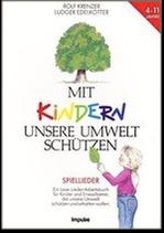 Mit Kindern unsere Umwelt schützen (Arbeitsbuch)