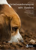 KYNOS - Krimiwanderungen mit Hunden