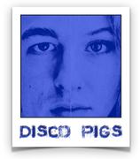 DISCO PIGS _ TICKET _ DO 21.10.2021 _ 20:00