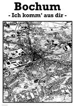 Bochum - Ich komm aus dir