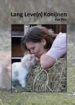 Boek: Ilse Pos - Lang Leve(n) Konijnen