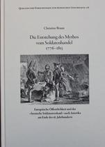 Die Entstehung des Mythos vom Soldatenhandel