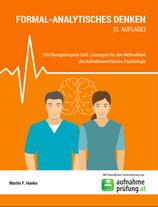 """Übungsbuch """"Formal-analytisches Denken"""" (3. Auflage)"""
