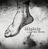 """ZilpZalp - ...auf den Versen - 12"""""""