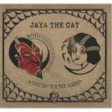 Jaya The Cat - A Good Day For The Damned - 12""