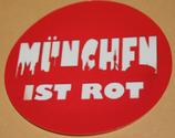 150 Aufkleber München ist rot (rund)