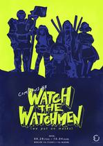 WATCH THE WATCHMEN