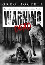 Warning dead (Greg Hocfell)