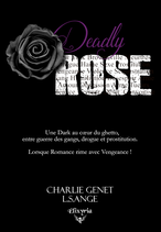 Deadly Rose (Charlie Genet & L.S.Ange)