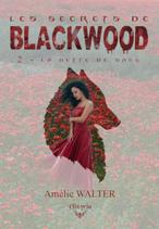Les secrets de Blackwood - 2 - La dette de sang (Amélie Walter)