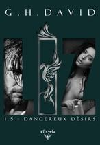 LIZ - 1.5 - Dangereux désirs (G.H.David)