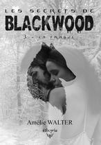 Les secrets de Blackwood - 3 - La traque