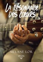 La résonance des coeurs (Mélane Lor)