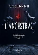 L'Ancestral (Greg Hocfell)