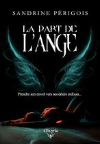 La part de l'ange (Sandrine Périgois)