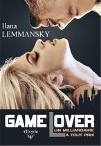 Game Lover - Un milliardaire à tout prix (Ilana Lemmansky)