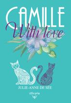 Camille with love (Julie-Anne de Sée)