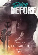 Since before - 1 - Amnesia (Lottie Millers)