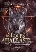 Les loups d'Hallasta - 4 - La sorcière de Luonnon (Manon Haley)