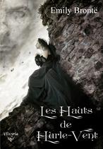 Les Hauts de Hurle-Vent  (Emily Brontë)