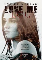 Love me Lou (Eva de Kerlan)