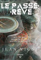 Le passe-rêve (Jean Vigne)