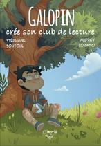 Galopin crée son club de lecture (Stéphane Soutoul et Audrey Lozano)