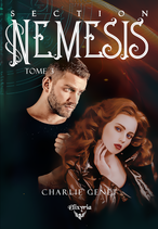 Section Nemesis - Tome 3 (Charlie Genet)