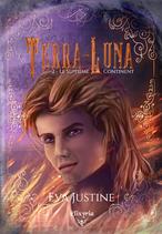 Terra-Luna - 2 - Le septième continent (Eva Justine)