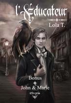 L'éducateur - Bonus - John & Marie (Lola T.)