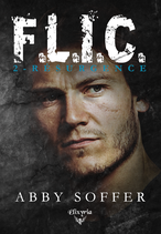 F.L.I.C. - 2 - Résurgence (Abby Soffer)