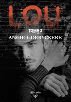 Lou - 3 (Angie L.Deryckere)