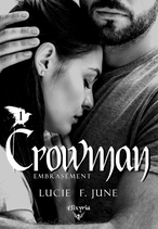 Crowman - 1 - Embrasement (Lucie F.June)