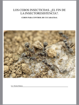 LOS CEBOS INSECTICIDAS. ¿EL FIN DE LA INSECTORESISTENCIA?. Cebos Para Control de Cucarachas.