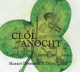 Ceol Anocht - Markus Dinnebier & David Lässig