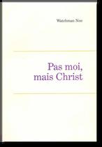 Pas moi, mais Christ