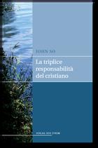 La triplice responsabilità del cristiano